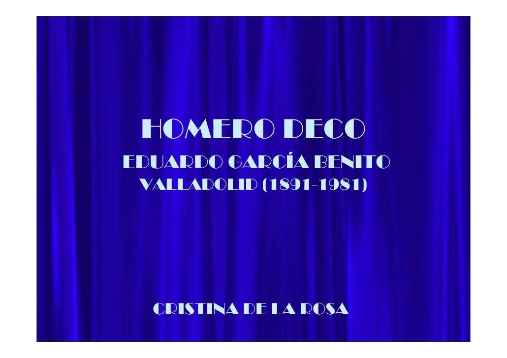 HOMERO DECOEDUARDO GARCÍA BENITO VALLADOLID (1891-1981)  CRISTINA DE LA ROSA