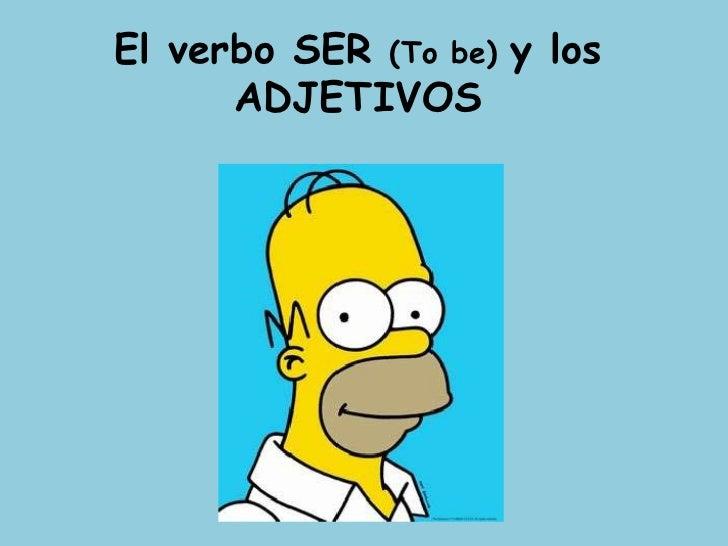 El verboSER (To be) y los ADJETIVOS<br />
