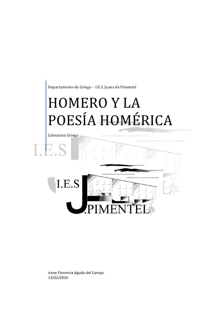 Departamento de Griego - I.E.S. Juana de Pimentel    HOMERO Y LA POESÍA HOMÉRICA Literatura Griega     Irene Florencia Agu...