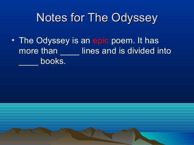 the three themes in odyssey a poem by homer 12072018 hospitality the major themes in the odyssey are  famous quotes from homer's the odyssey  the recognition scenes with odysseus' three family.