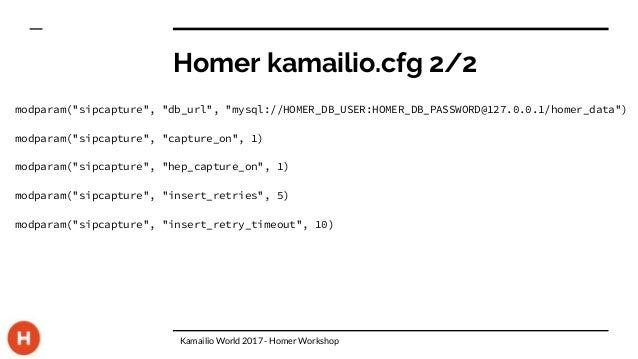 Homer - Workshop at Kamailio World 2017