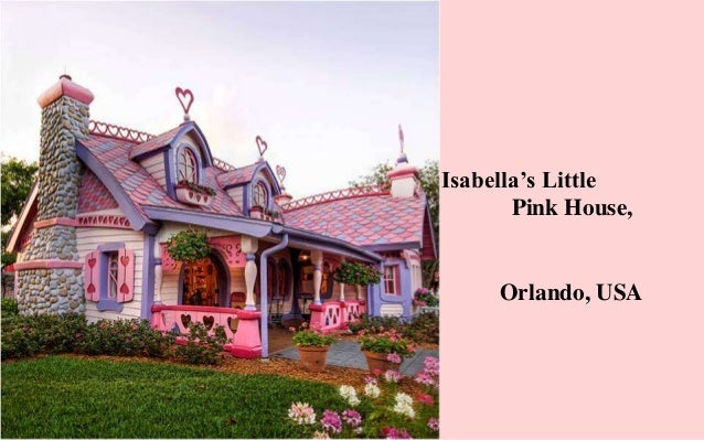 Isabella s little pink house orlando for Isabella house