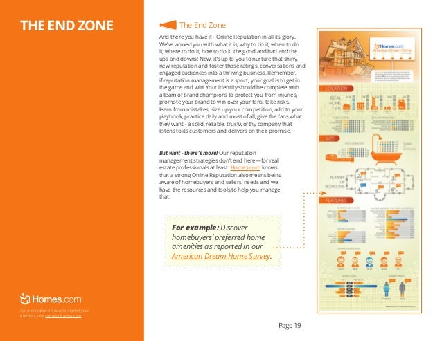 Page 19 . For more ideas on how to market your business, visit connect.homes.com. The End Zone And there you have it - Onl...