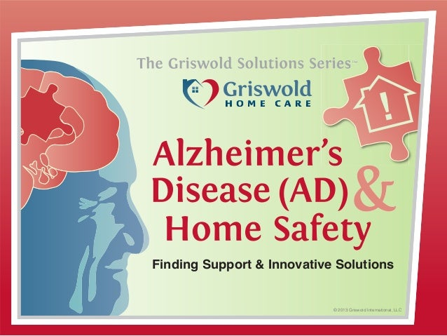 © 2013 Griswold International, LLC TMTM Finding Support & Innovative Solutions
