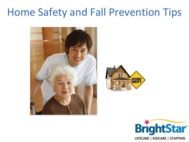 Home Safety andFall Prevention Tips