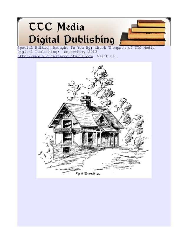 Special Edition Brought To You By; Chuck Thompson of TTC Media Digital Publishing; September, 2013 http://www.gloucesterco...
