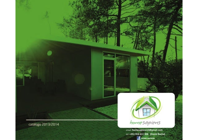 HOMESAPIENS | MODULAR KIT BUILDING SOBRE NOS A HomeSapiens é uma empresa que atua no mercado Português, Mexicano, Espanhol...