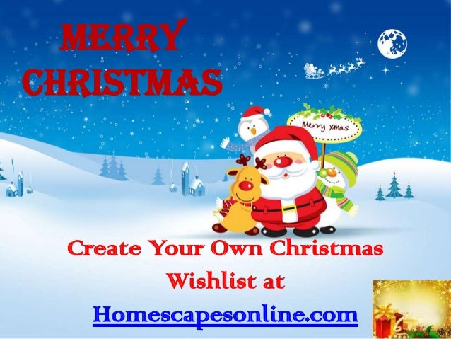MerryChristmas  Create Your Own Christmas          Wishlist at    Homescapesonline.com