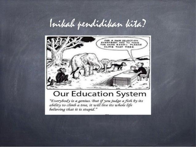 Inikah pendidikan kita?