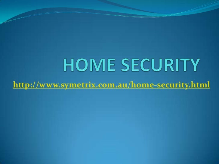 http://www.symetrix.com.au/home-security.html