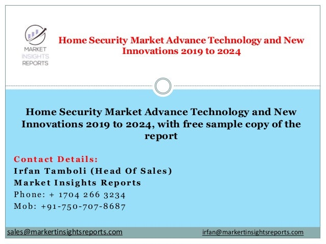 Contact Details: Irfan Tamboli (Head Of Sales) Market Insights Reports Phone: + 1704 266 3234 Mob: +91-750-707-8687 Home S...