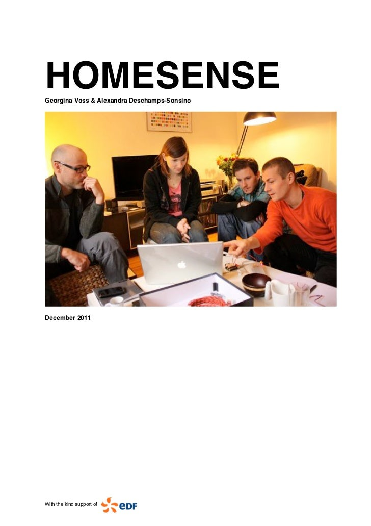 HOMESENSEGeorgina Voss & Alexandra Deschamps-SonsinoDecember 2011With the kind support of