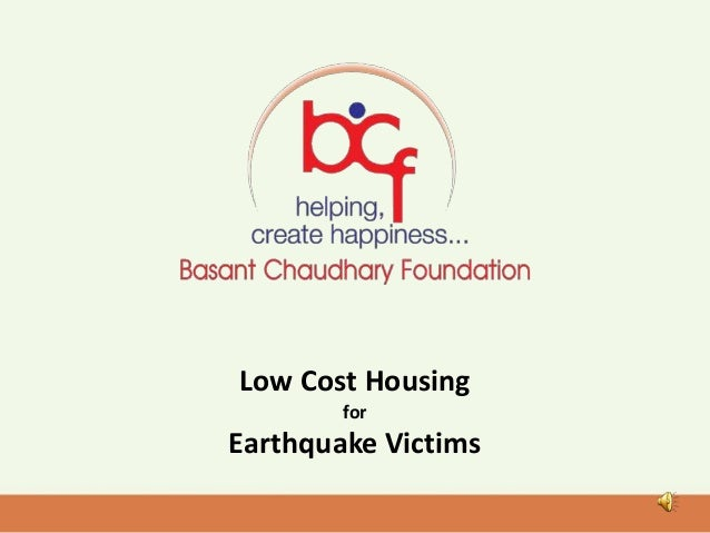 Low Cost Housing for Earthquake Victims