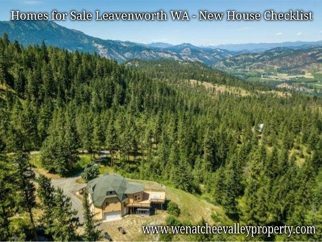 Homes for Sale Leavenworth WA - New House Checklist