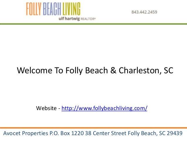 Avocet Properties P.O. Box 1220 38 Center Street Folly Beach, SC 29439 Welcome To Folly Beach & Charleston, SC Website - h...