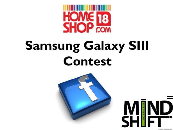 Samsung Galaxy SIII     Contest