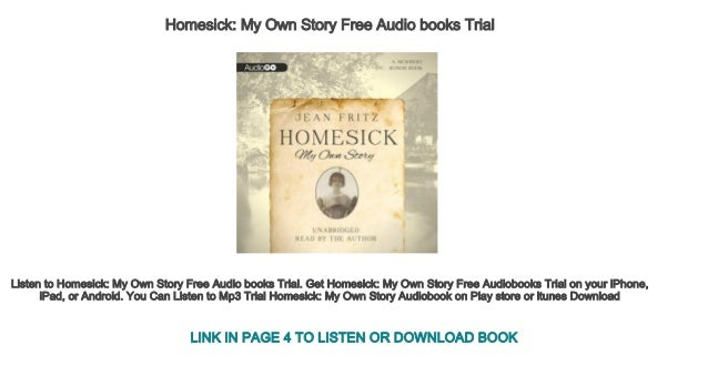 Homesick My Own Story Free Audio Books Trial