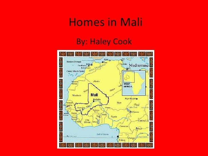Homes in Mali<br />By: Haley Cook<br />