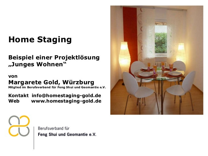"""Home Staging Beispiel einer Projektlösung  """"Junges Wohnen"""" von Margarete Gold, Würzburg Mitglied im Berufsverband für Feng..."""