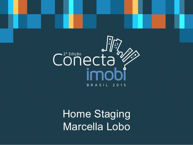 Home Staging Marcella Lobo