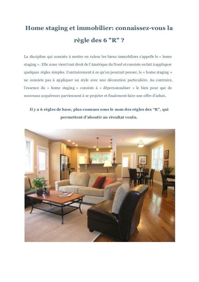 """Home staging et immobilier: connaissez-vous la règle des 6 """"R"""" ? La discipline qui consiste à mettre en valeur les biens i..."""