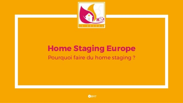 home staging europe pourquoi faire du home staging