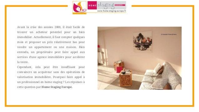 home staging europe pourquoi faire du home staging. Black Bedroom Furniture Sets. Home Design Ideas