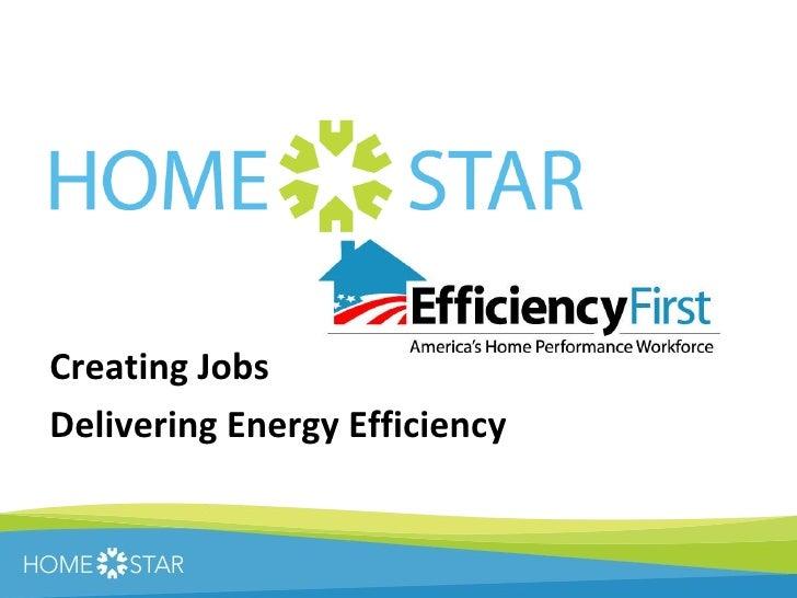 Creating Jobs  Delivering Energy Efficiency