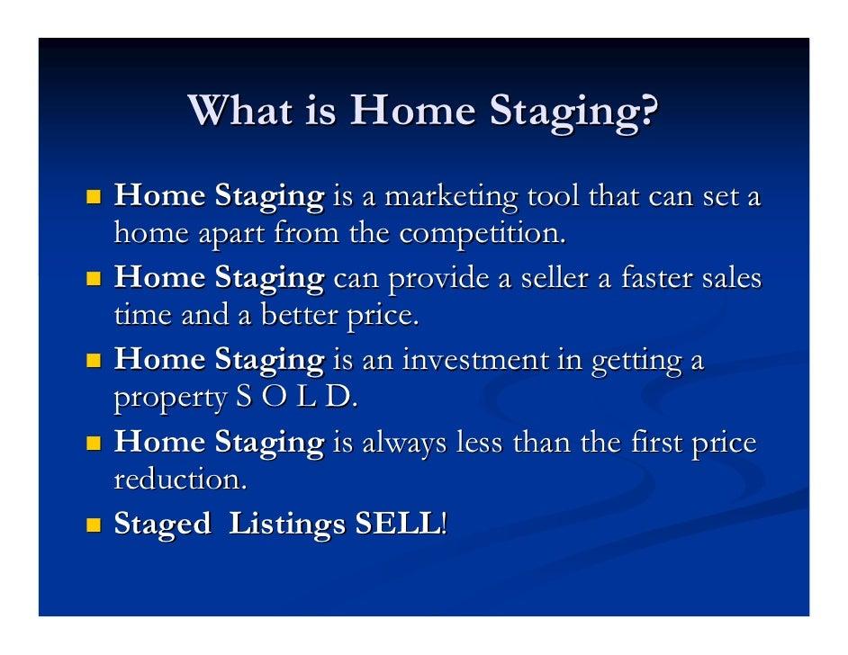 home star staging informational slide show. Black Bedroom Furniture Sets. Home Design Ideas