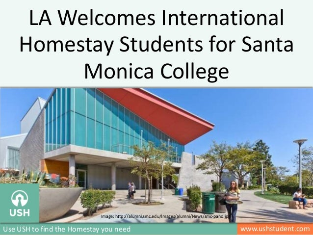 www.ushstudent.comUse USH to find the Homestay you need LA Welcomes International Homestay Students for Santa Monica Colle...