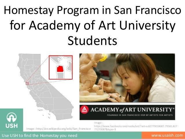 Homestay Program in San Francisco  for Academy of Art University Students  Image : http://en.wikipedia.org/wiki/San_Franci...