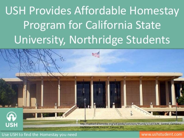 www.ushstudent.comUse USH to find the Homestay you need USH Provides Affordable Homestay Program for California State Univ...