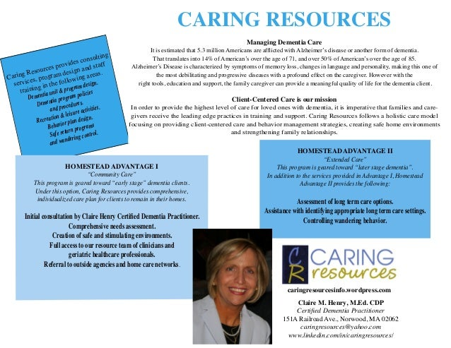 CARING RESOURCES Managing Dementia Care  ing onsult ides c staff rov and rces p Resou ram design areas. ing g g Car es, pr...