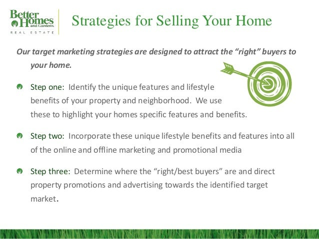 """Strategies for Selling Your HomeOur target marketing strategies are designed to attract the """"right"""" buyers to   your home...."""