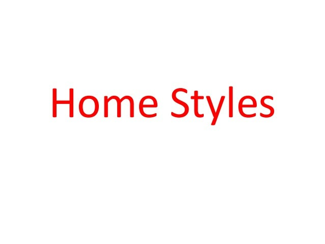 Home styles at intercultural communication Homestyles com