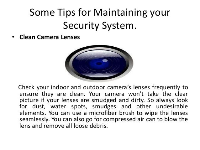 Maintain your Home Surveillance System  Slide 2
