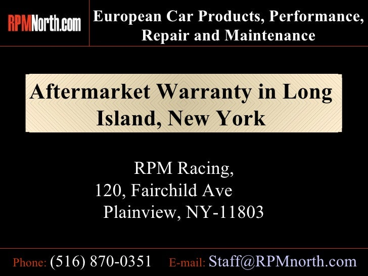 Aftermarket Warranty in Long  Island, New York   E-mail:   [email_address] Phone:   (516) 870-0351 RPM Racing, 120, Fairch...