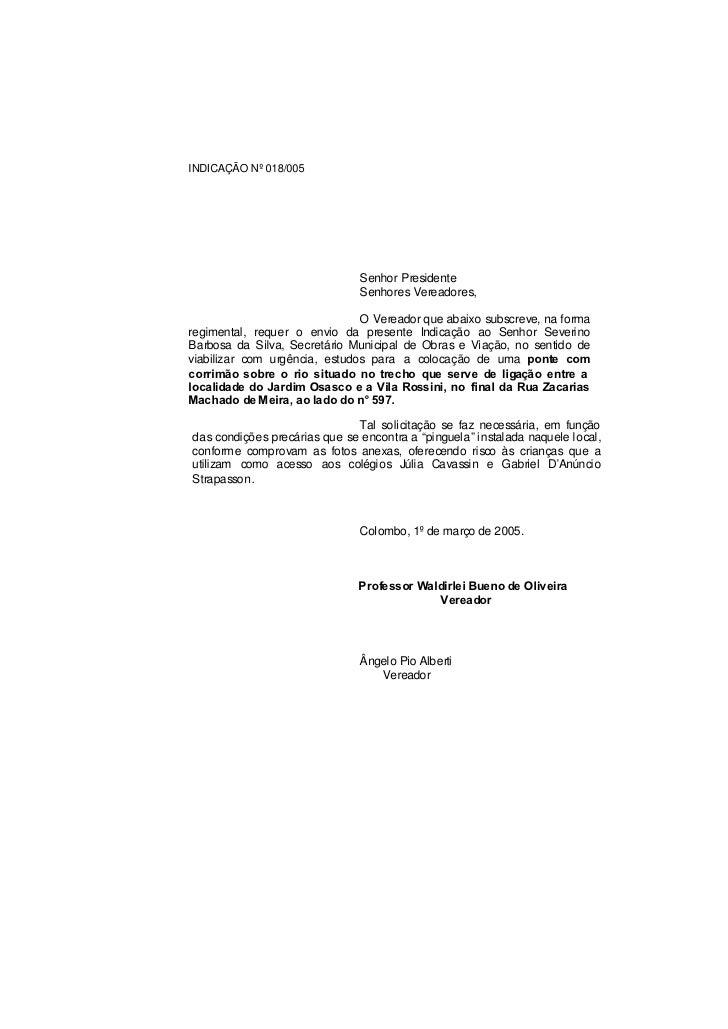 INDICAÇÃO Nº 018/005                                    Senhor Presidente                                Senhores Vereador...