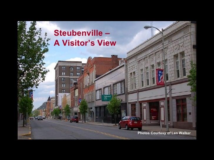 Steubenville –  A Visitor's View Photos Courtesy of Len Walker