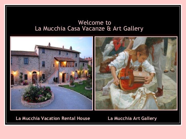 Welcome to La Mucchia Casa Vacanze & Art Gallery   La Mucchia Vacation Rental House La Mucchia Art Gallery