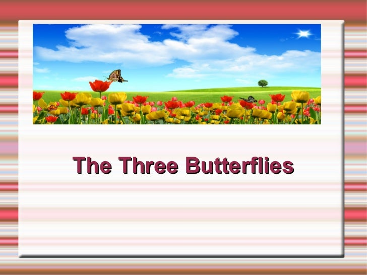 The Three Butterflies