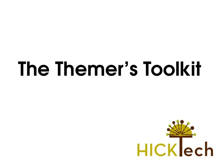 The Themer's Toolkit