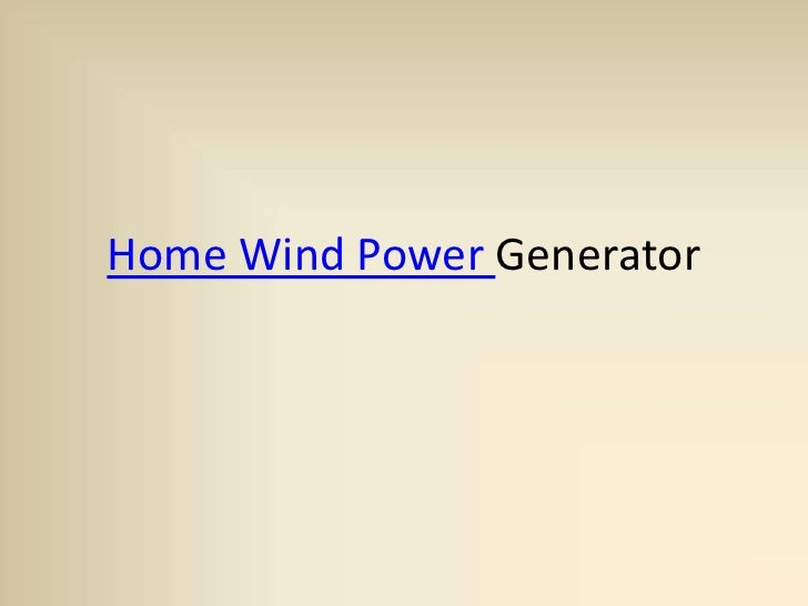 Home Wind Power Generator<br />