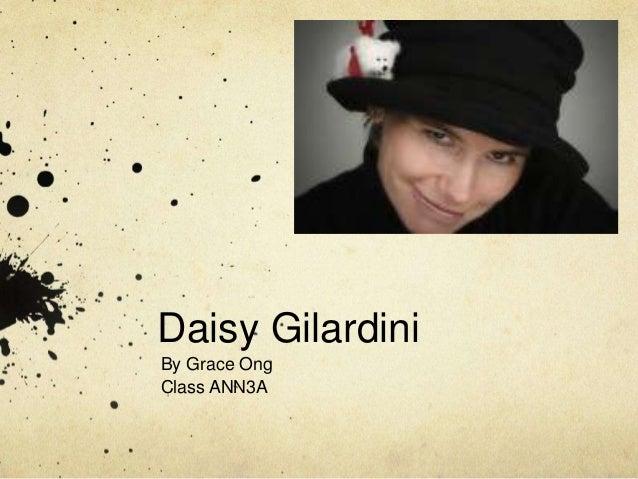 Daisy Gilardini By Grace Ong Class ANN3A