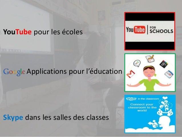 YouTube pour les écoles Skype dans les salles des classes Applications pour l'éducation