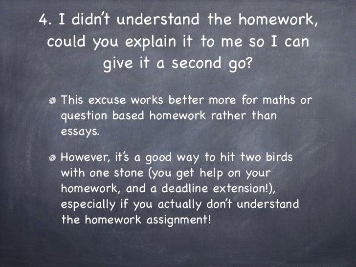 excuses for not handing in homework
