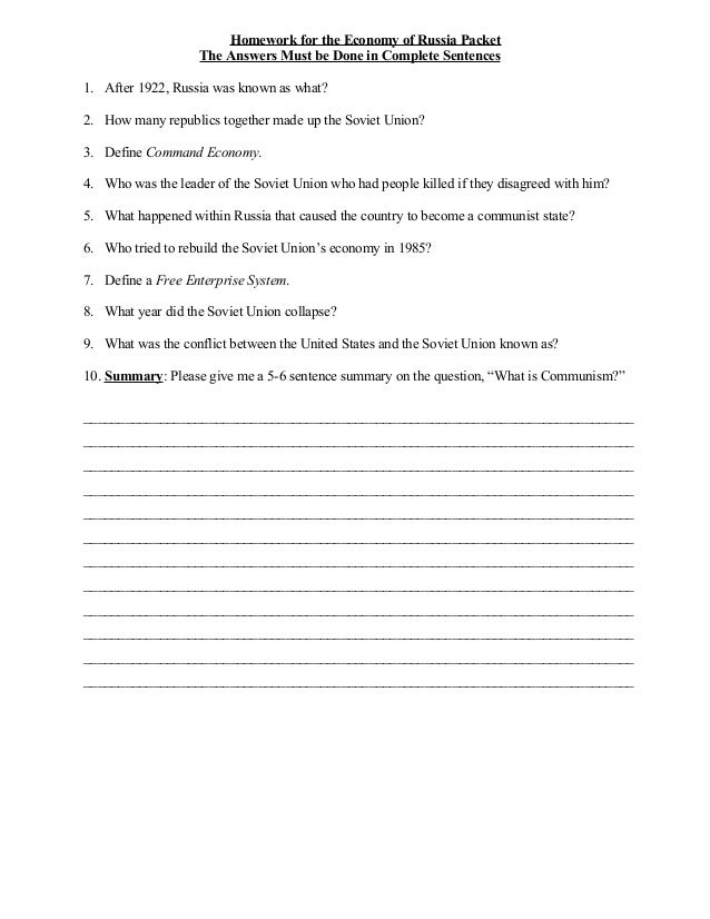 Homework for the Economy of Russia Packet                    The Answers Must be Done in Complete Sentences1. After 1922, ...