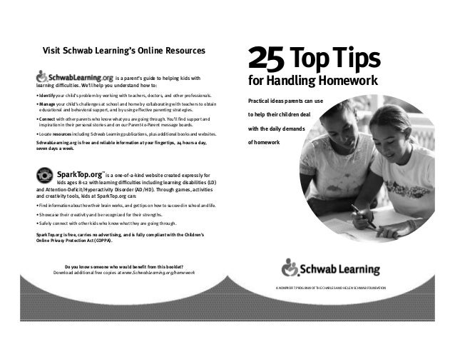 Visit Schwab Learning's Online Resources                                      is a parent's guide to helping kids withlear...