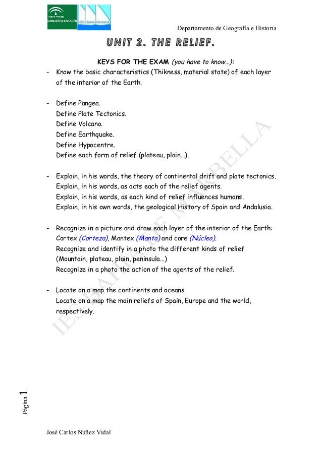 Departamento de Geografía e Historia  UNIT 2. THE RELIEF.  KEYS FOR THE EXAM (you have to know…):  - Know the basic charac...