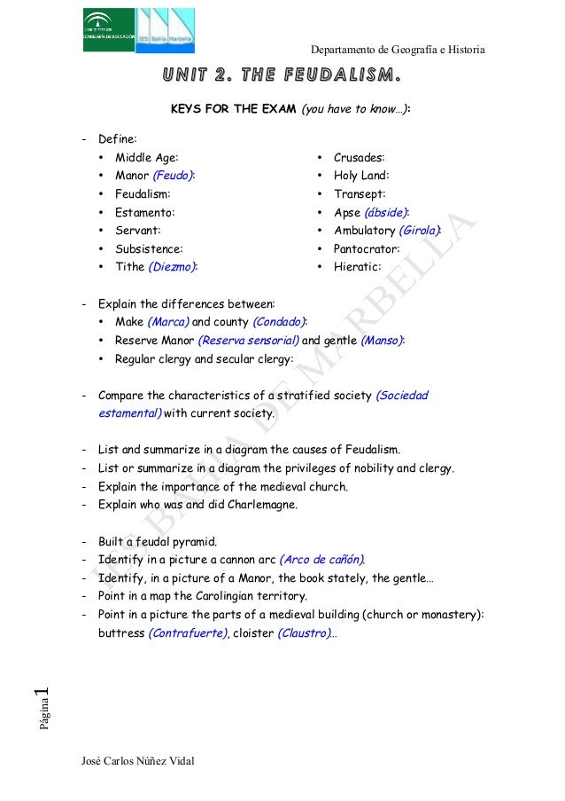 Departamento de Geografía e Historia  UNIT 2. THE FEUDALISM.  KEYS FOR THE EXAM (you have to know…):  - Define:  • Middle ...